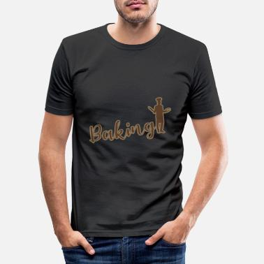 To Bake Baking - baking - Men's Slim Fit T-Shirt