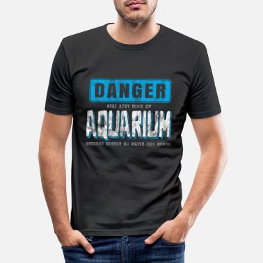 Aquarium Aquarium hazard warning - Men's Slim Fit T-Shirt
