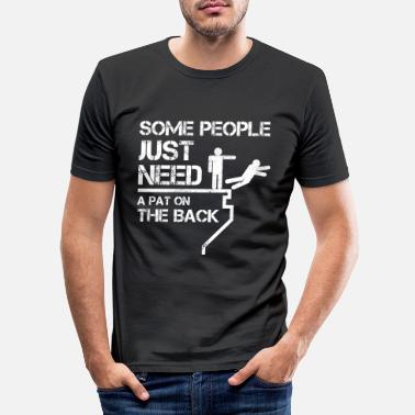 Some Sarcasm - People need pat on the back - Men's Slim Fit T-Shirt