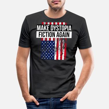 Dystopia Make Dystopia Fiction Again - Men's Slim Fit T-Shirt