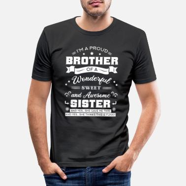 Siblings Brother Of An Awesome Sister - Men's Slim Fit T-Shirt