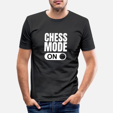 Chess Mode On Chess mode on gift - Men's Slim Fit T-Shirt