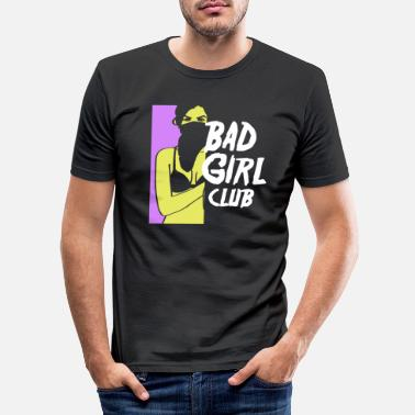 Bad Girls Bad Girl Club - T-shirt slim fit herr