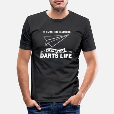 ITS THE BEGINNING OF A WONDERFUL DARTS LIFE - Men's Slim Fit T-Shirt
