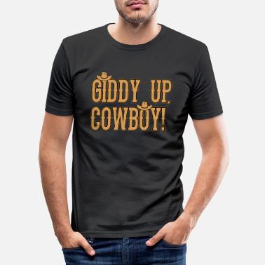 Cowboy Come on, cowboy - Men's Slim Fit T-Shirt