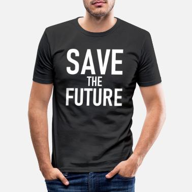 Save Save the Future - Save the Future - Men's Slim Fit T-Shirt