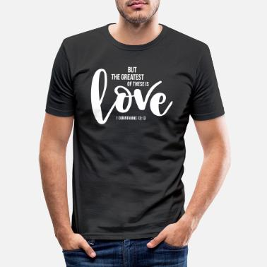 God 1 Corinthians 1313 - Men's Slim Fit T-Shirt