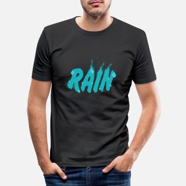 Rain Rain Rain - Men's Slim Fit T-Shirt