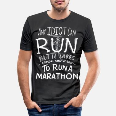 Running Marathon Runner Running Gift Funny Quotes Idiot - Men's Slim Fit T-Shirt