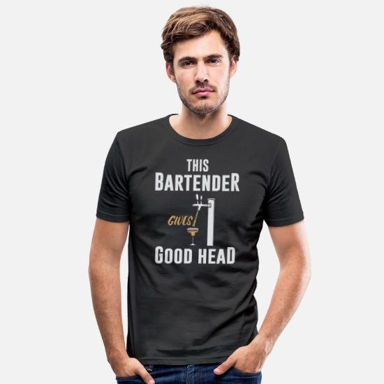 Server T-Shirts - This bartender gives a good head - Men's Slim Fit T-Shirt black
