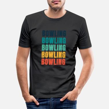 Bowling Bowling Bowling Bowling Bowling Bowling Bowling - T-shirt moulant Homme