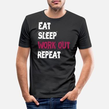 Work Out Work out - Men's Slim Fit T-Shirt