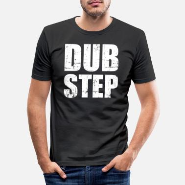Dubstep Dubstep - Men's Slim Fit T-Shirt