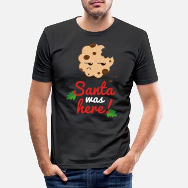 Was Santa was here - T-shirt moulant Homme