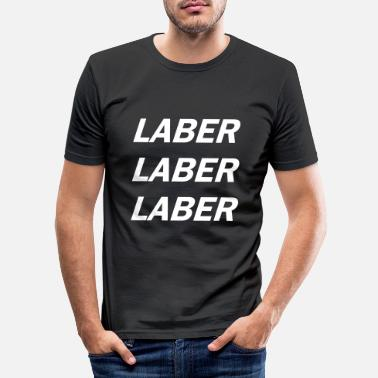 Lab Laber - Männer Slim Fit T-Shirt
