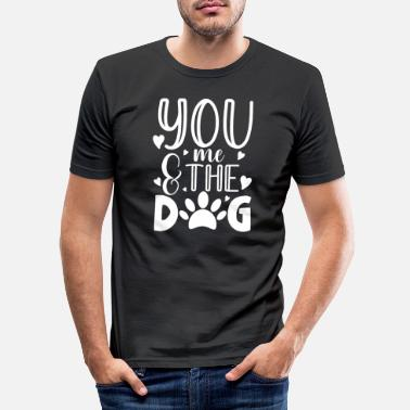 German Shepherd You me and the dog for a dog owner / - Men's Slim Fit T-Shirt
