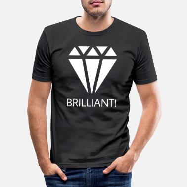 Brilliant Brilliant - Männer Slim Fit T-Shirt