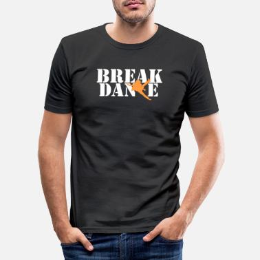 Breakdance Breakdance - Männer Slim Fit T-Shirt