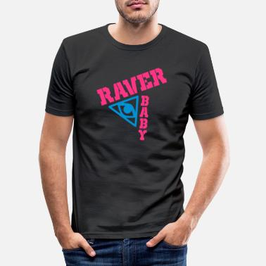 Raver raver baby - Men's Slim Fit T-Shirt