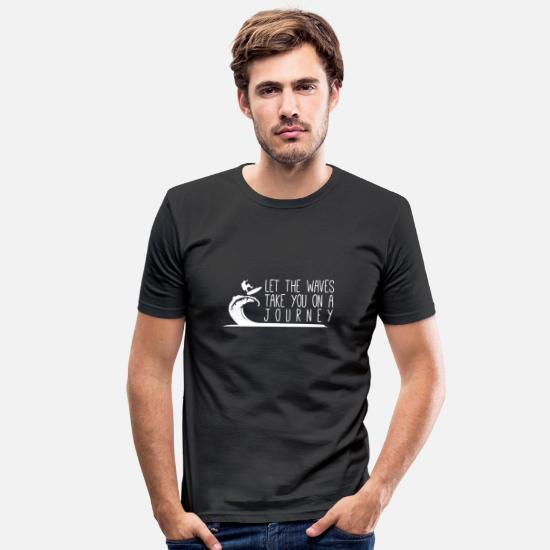 Birthday T-Shirts - surfing surfer beach booth ca sayings funny cool - Men's Slim Fit T-Shirt black