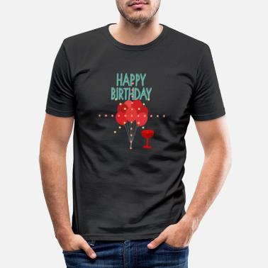 Happy Birthday happy Birthday - Men's Slim Fit T-Shirt