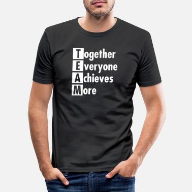 Start TEAM - Together Everyone Achieves More - Men's Slim Fit T-Shirt