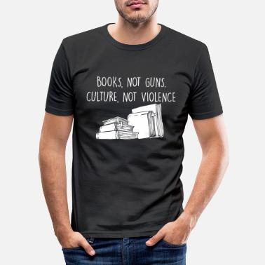 Book Book Lover Equality Awareness Statement Books Not - Men's Slim Fit T-Shirt