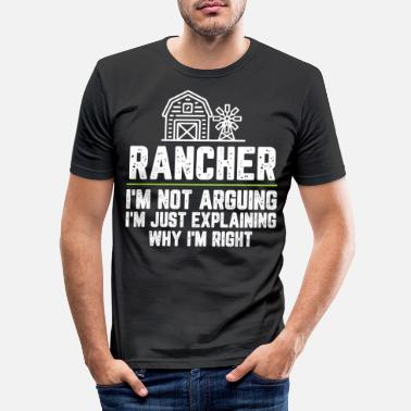 Coffee Rancher I'm Not Arguing I'm Just Explaining Why - Men's Slim Fit T-Shirt