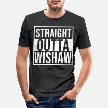 Proud Straight Outta Wishaw - Men's Slim Fit T-Shirt