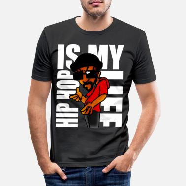 Hip hip hop is my life - Männer Slim Fit T-Shirt