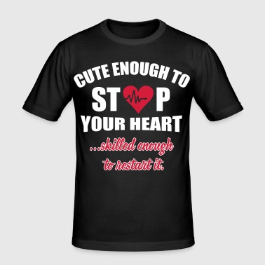 Cute enought to stop your heart - Paramedic - Männer Slim Fit T-Shirt
