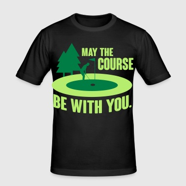May the course be with you - golf - Men's Slim Fit T-Shirt