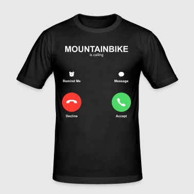 Mountainbike is calling - Men's Slim Fit T-Shirt