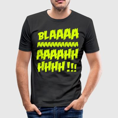 blaaaaaaaah - Slim Fit T-shirt herr