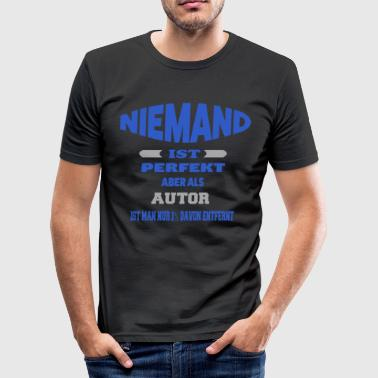 Autor Fun Shirt - Männer Slim Fit T-Shirt