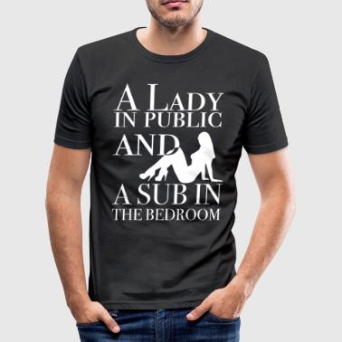 A lady in public and a sub in the bedroom - Men's Slim Fit T-Shirt