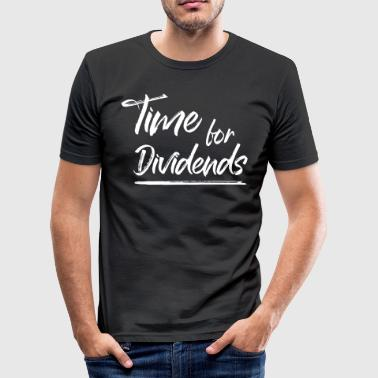 Time for Dividends - Männer Slim Fit T-Shirt