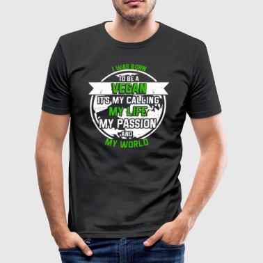 Vegan out of passion - Men's Slim Fit T-Shirt
