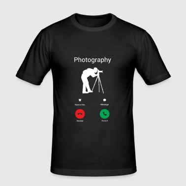 Photography is calling me! - Men's Slim Fit T-Shirt