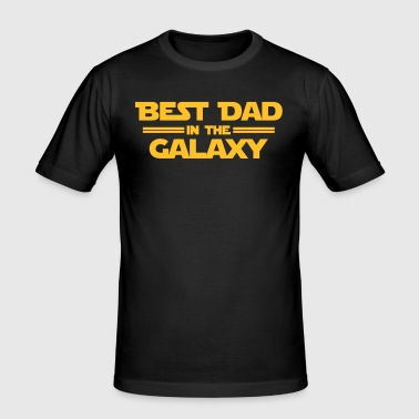 Best Dad in the Galaxy - slim fit T-shirt
