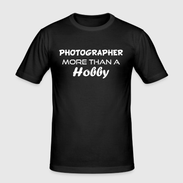 Photographer hobby - Men's Slim Fit T-Shirt
