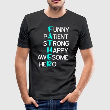 Funny, Pasient, Strong, Glad, Awesome, Hero - Slim Fit T-skjorte for menn