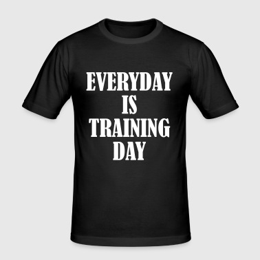 Everyday is Training Day - Obcisła koszulka męska