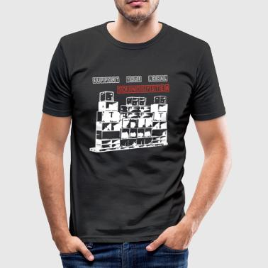 support your local soundsystem - Männer Slim Fit T-Shirt