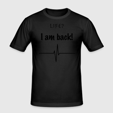 Life - Männer Slim Fit T-Shirt