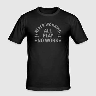 never working - T-shirt près du corps Homme