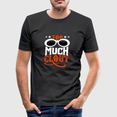Too Much Clout - Männer Slim Fit T-Shirt