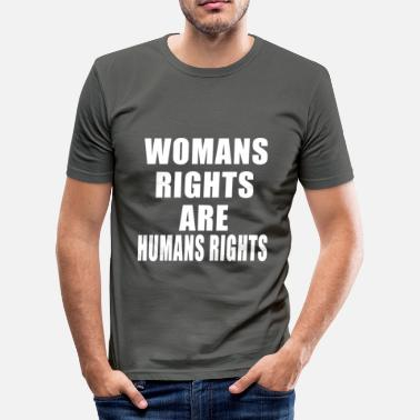 Right Married Woman rights are humans right - Men's Slim Fit T-Shirt