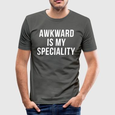 Shy Awkward Specialty Funny Quote  - Men's Slim Fit T-Shirt