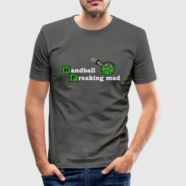 Handball Freaking Mad - Männer Slim Fit T-Shirt